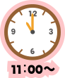 11:00~
